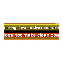 Mountaintop Removal Not Clean Coal Wall Decal