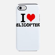 I Love Helicopters iPhone 7 Tough Case