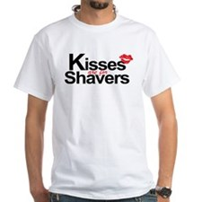 Kisses are for Shavers Shirt