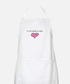 Live Well, Laugh Often, Love Apron