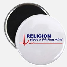 Religion Stops a Thinking Mind Round Magnet