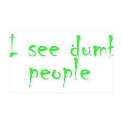 Dumb people 38.5 x 24.5 Wall Peel