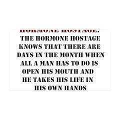 Hormone Hostage 38.5 x 24.5 Wall Peel
