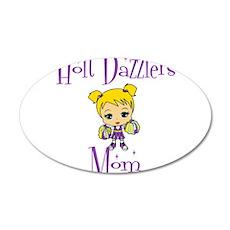 Holt Dazzlers Mom 22x14 Oval Wall Peel