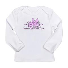 Good Girls Long Sleeve Infant T-Shirt