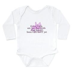 Good Girls Long Sleeve Infant Bodysuit