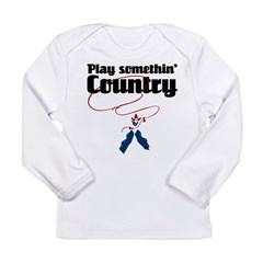 Somethin' Country Long Sleeve Infant T-Shirt