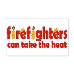 Firefighters Can Take the Heat Wall Decal
