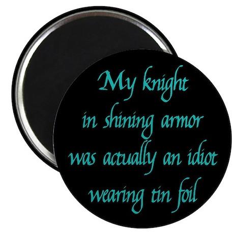 Knight in Shining Armor Magnet