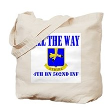 All The Way 4th Bn 502nd Inf Tote Bag