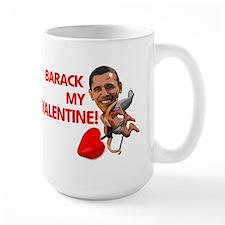 Barack my Valentine Mug