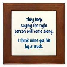 The Right Person Framed Tile