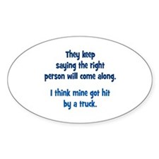 The Right Person Decal
