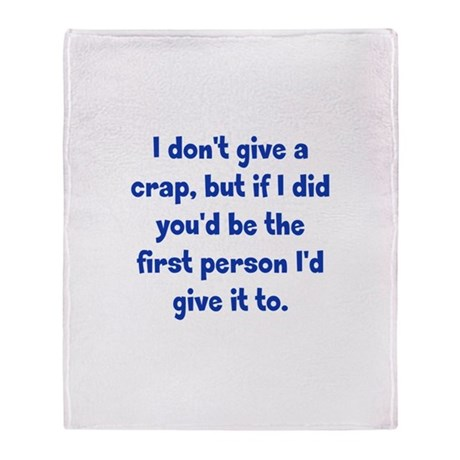 Don't Give a Crap Throw Blanket