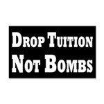 Drop Tuition, Not Bombs 20x12 Wall Peel