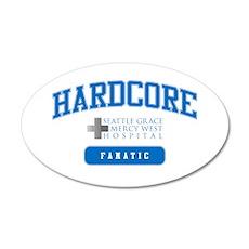Hardcore Fanatic - Grey's Ana 22x14 Oval Wall Peel