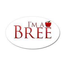 I'm a Bree 22x14 Oval Wall Peel