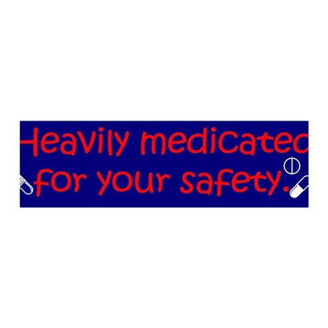 Heavily Medicated 36x11 Wall Decal