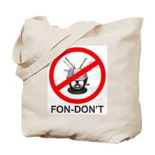 Fondue Fon-don't! Tote Bag