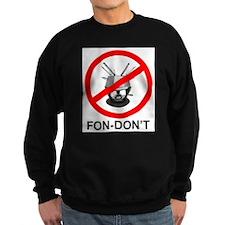 Fondue Fon-don't! Sweatshirt