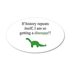If History Repeats 20x12 Oval Wall Decal