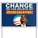 Recalculating Obama Yard Sign