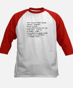 You're a geek :) HTML code Kids Baseball Jersey