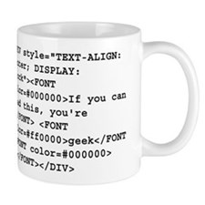 You're a geek :) HTML code Small Mug