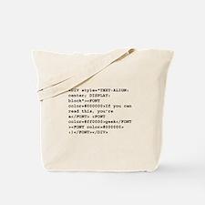 You're a geek :) HTML code Tote Bag