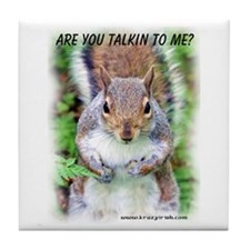Are You Talkin To Me Tile Coaster