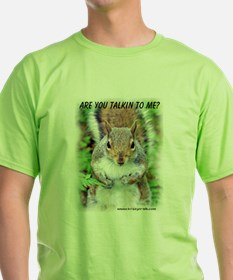 Are You Talkin To Me T-Shirt