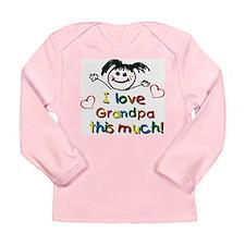 I Love Grandpa (girl) Long Sleeve Infant T-Shirt