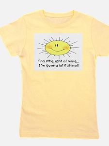LIGHT OF MINE T-Shirt