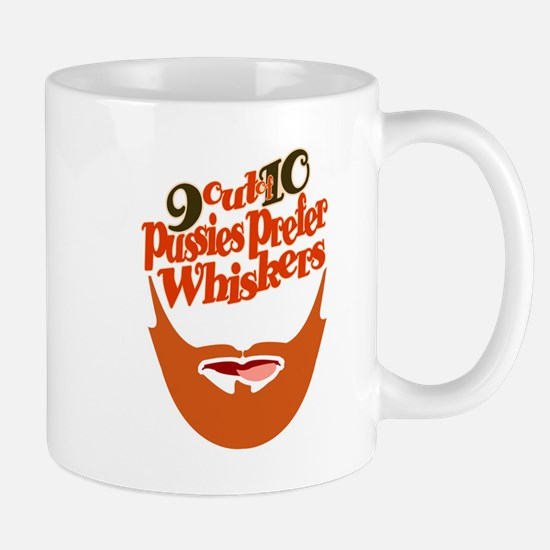9 out of 10 Pussies Prefer Whiskers Mug