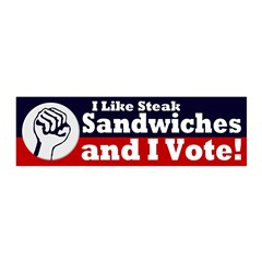 Steak Sandwiches... and I Vote! Wall Graphic