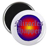MIRACLES HAPPEN III Magnet