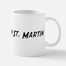 Famous in St. Martin Mug