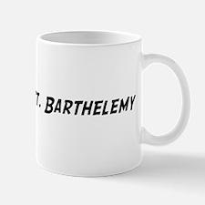 Famous in St. Barthelemy Mug