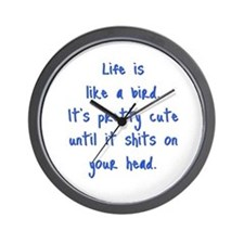 Life is a Bird - R-rated Wall Clock