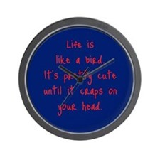 Life is a Bird - PG-rated Wall Clock