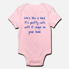 Life is a Bird - PG-rated Infant Bodysuit