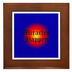 MIRACLES HAPPEN V Framed Tile