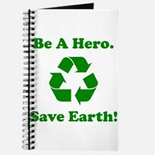 Be A Hero. Save Earth! Journal