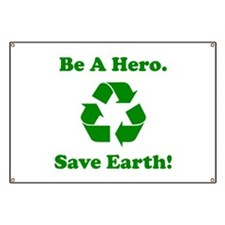 Be A Hero. Save Earth! Banner