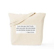 I am the way.... Jesus Christ Tote Bag