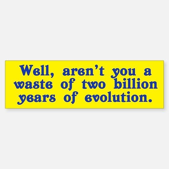 Billion Years of Evolution Sticker (Bumper)