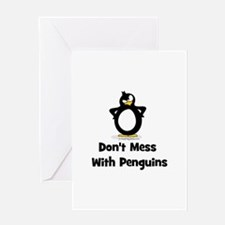 Don't Mess with Penguins Greeting Card