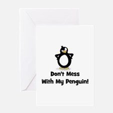 Don't Mess with My Penguin Greeting Card
