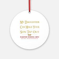 MMA - Daughter 2 - Ornament (Round)