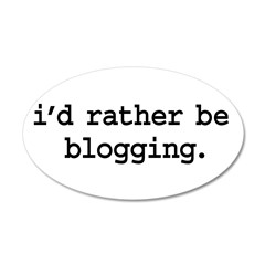 i'd rather be blogging. 38.5 x 24.5 Oval Wall Peel